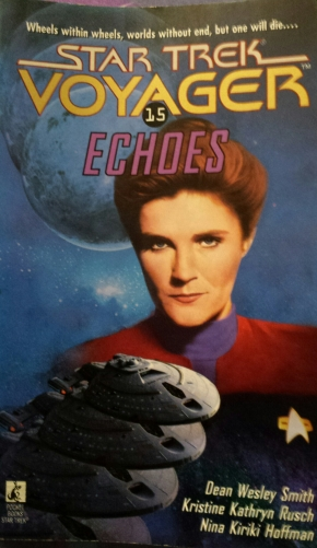 Star Trek Voyager 15: Echoes, Smith, Rusch and Hoffman