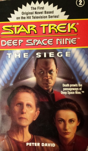 Star Trek Deep Space 9 2: The Siege, Peter David