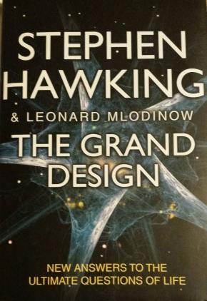 The Grand Design, Stephen Hawking and LeonardMlodinov