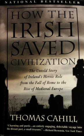 How the Irish saved civilisation, ThomasCahill