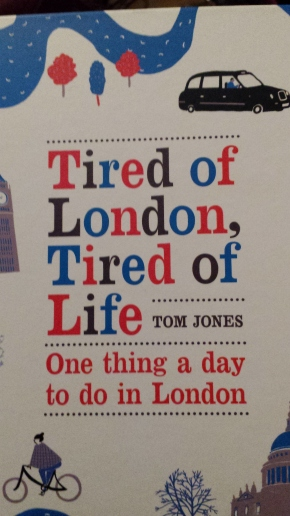 Tired of London, Tired of Life, Tom Jones