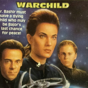 Star Trek Deep Space 9 7: Warchild, Esther Friesner