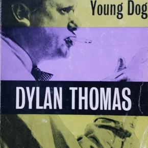 Portrait of the artist as a young dog, Dylan Thomas