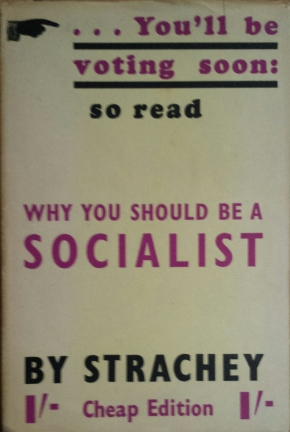 Why You Should Be A Socialist, JohnStrachey