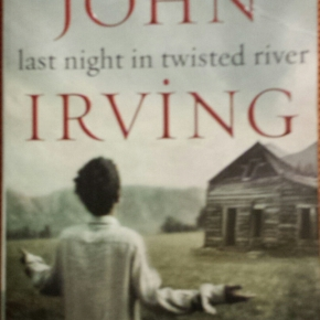 Last Night In Twisted River, John Irving