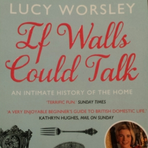 If Walls Could Talk, Lucy Worsley